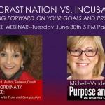 Procrastination or Incubation? Free Webinar