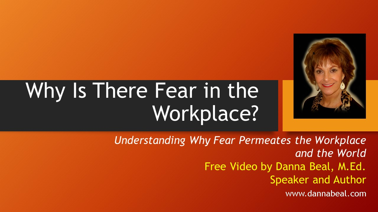 Why Is There Fear in the Workplace